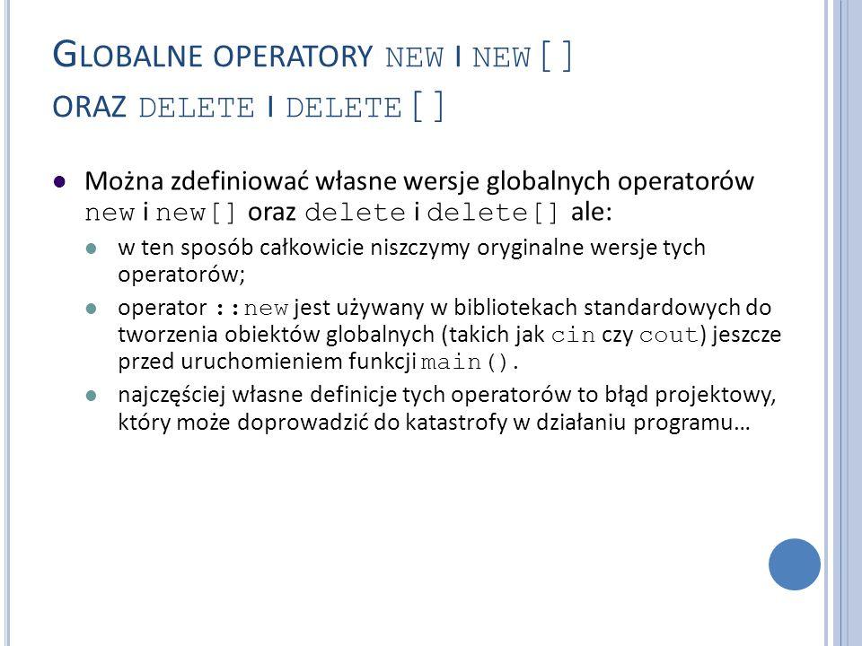 Globalne operatory new i new[] oraz delete i delete[]